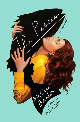 the pisces melissa broder